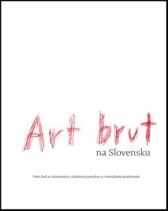 Art brut na Slovensku